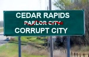 Cedar Rapids Corrupt city